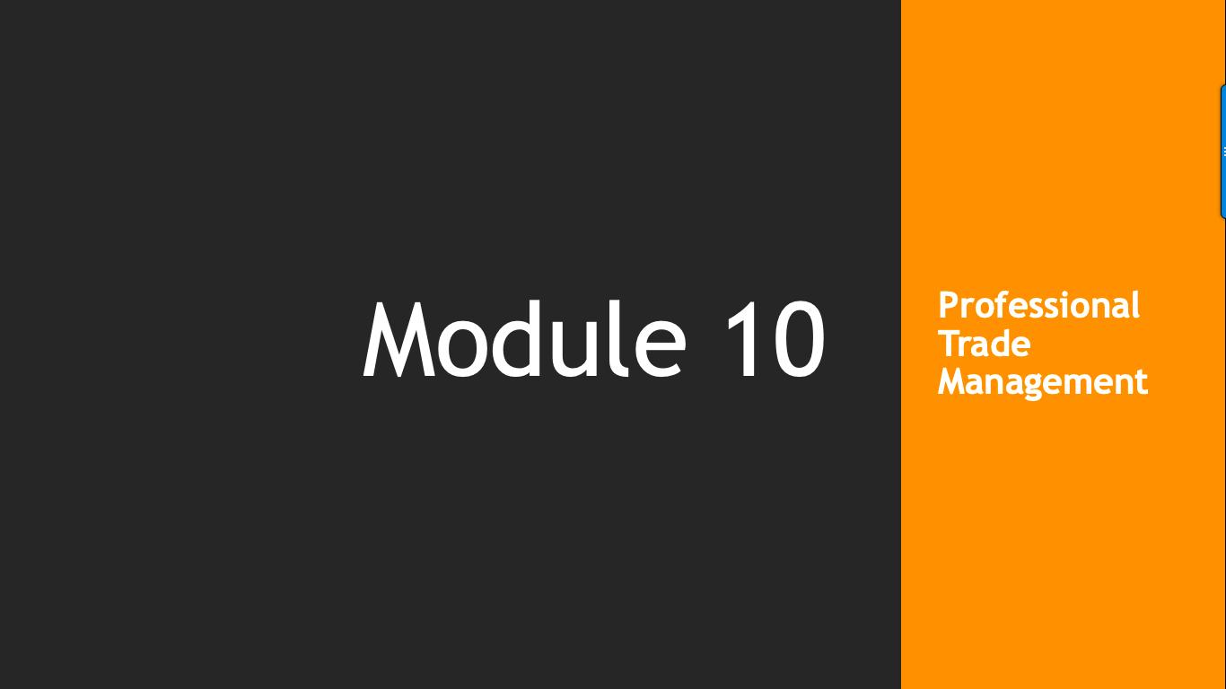 Trade Like A Pro: Module 10