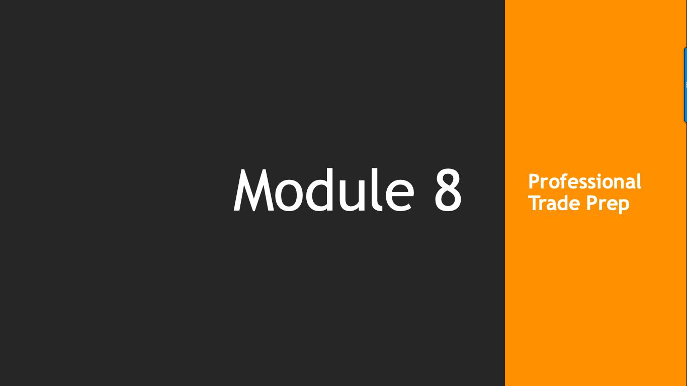 Trade Like A Pro Module 8